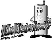 Thumbnail image for Mr Waterheater Mark.jpg
